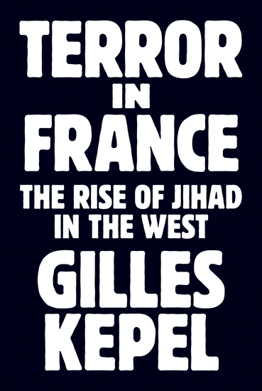 Terror in France - The Rise of Jihad in the West - cover