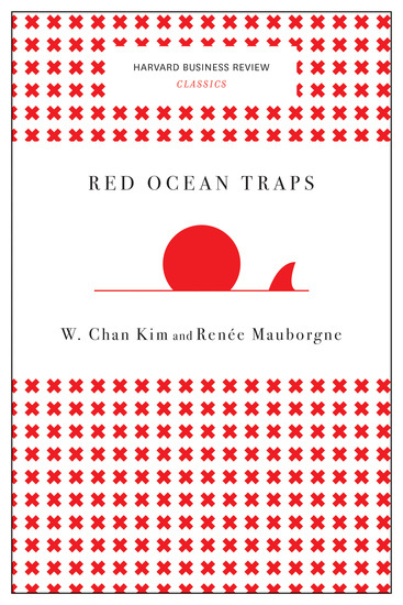 Red Ocean Traps (Harvard Business Review Classics) - cover