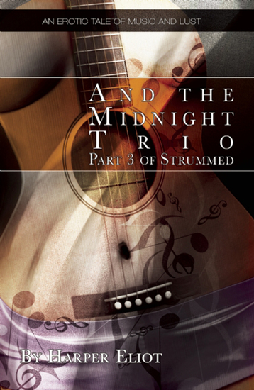 And the Midnight Trio - An erotic tale of music and lust - cover