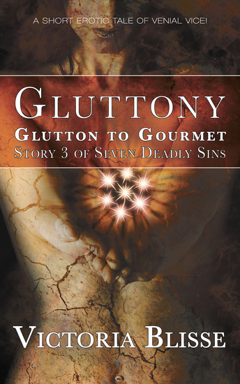 Glutton to Gourmet - An erotic tale of venial vice - cover