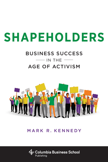Shapeholders - Business Success in the Age of Activism - cover