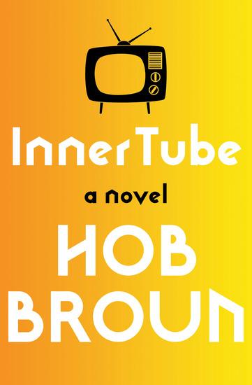 Inner Tube - A Novel - cover