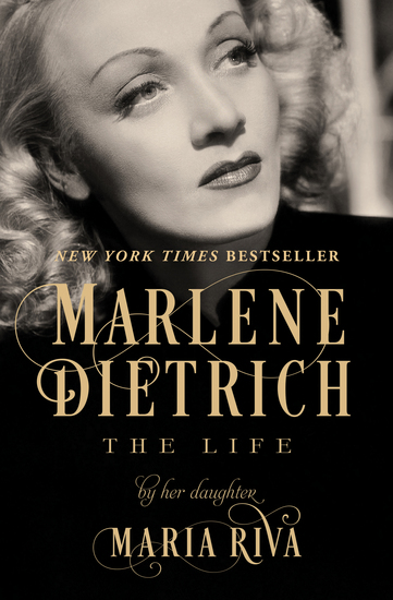 Marlene Dietrich - The Life - cover
