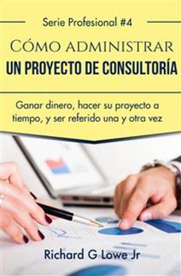 Cómo Administrar Un Proyecto De Consultoría - cover