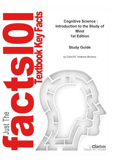 e-Study Guide for: Cognitive Science : Introduction to the Study of Mind by Friedenberg ISBN 9781412925686 - cover