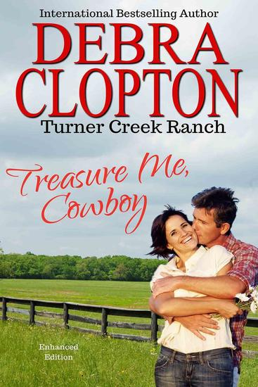 TREASURE ME COWBOY Enhanced Edition - Turner Creek Ranch #1 - cover