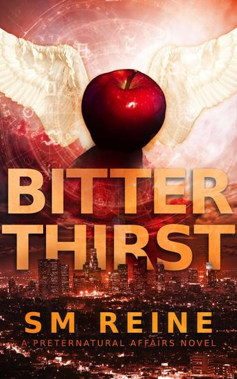 Bitter Thirst - Preternatural Affairs #8 - cover