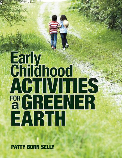 Early Childhood Activities for a Greener Earth - cover