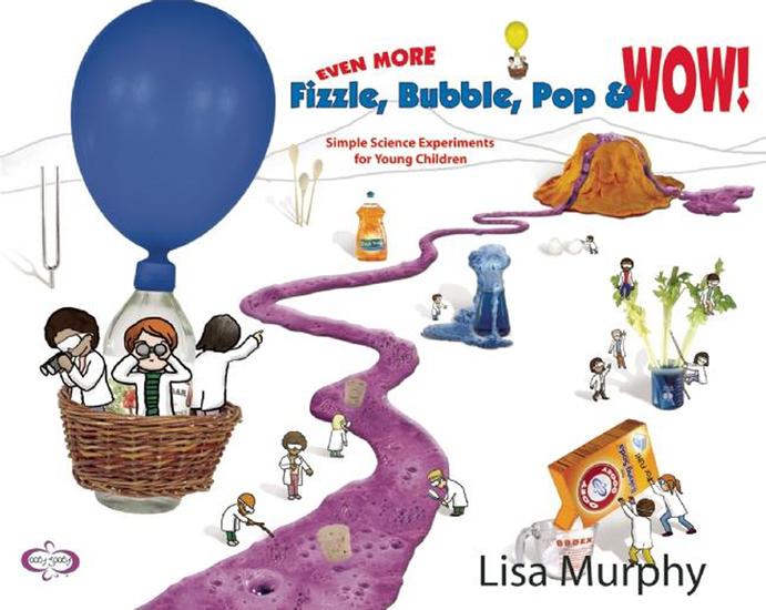 Even More Fizzle Bubble Pop & Wow! - Simple Science Experiments for Young Children - cover