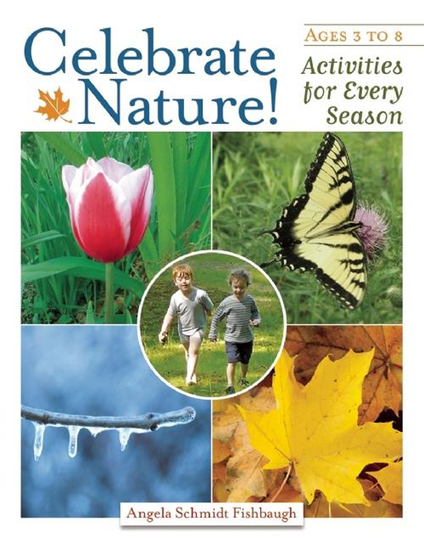 Celebrate Nature! - Activities for Every Season - cover