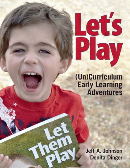 Let's Play - (Un)Curriculum Early Learning Adventures - cover