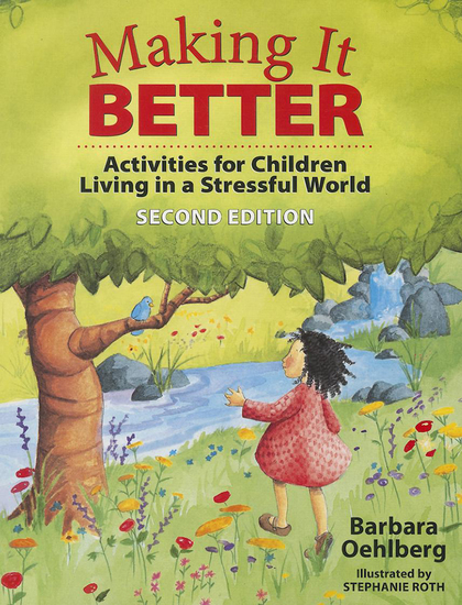 Making It Better - Activities for Children Living in a Stressful World - cover