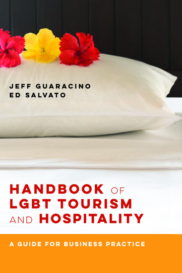 Handbook of LGBT Tourism and Hospitality - A Guide for Business Practice - cover