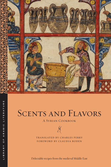 Scents and Flavors - A Syrian Cookbook - cover