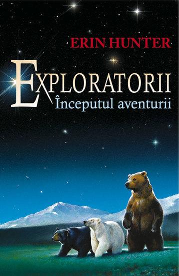 Exploratorii Cartea I - Începutul aventurii - cover