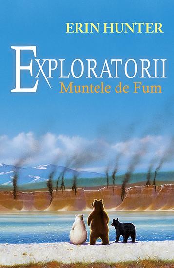 Exploratorii Cartea a III-a - Muntele de fum - cover