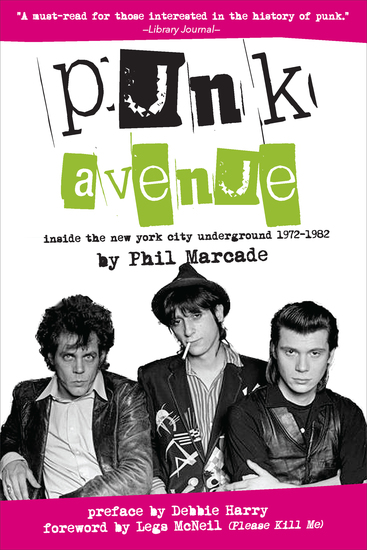 Punk Avenue - Inside the New York City Underground 1972-1982 - cover