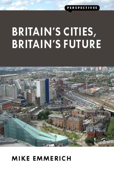 Britain's Cities Britain's Future - cover