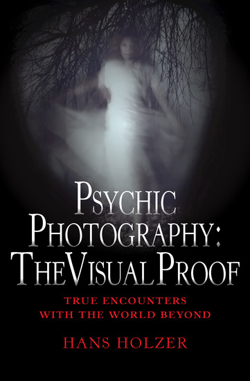 Psychic Photography: The Visual Proof - cover