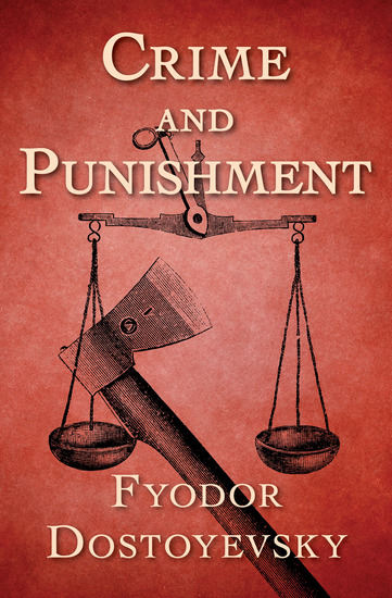 an analysis of raskolnikov as the modern day robin hood in crime and punishment by fyodor dostoyevsk Troy was the ancient city in what is now modern day robin hood and his band of raskolnikov is the antihero of fyodor dostoyevsky's crime and punishment.