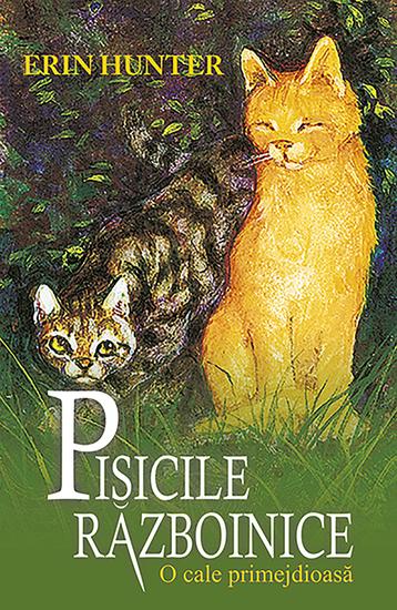 Pisicile războinice Cartea a V-a - O cale primejdioasă - cover