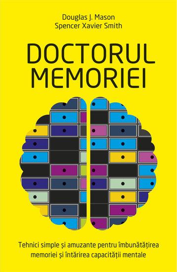 Doctorul memoriei - tehnici simple și amuzante pentru îmbunătățirea memoriei - cover
