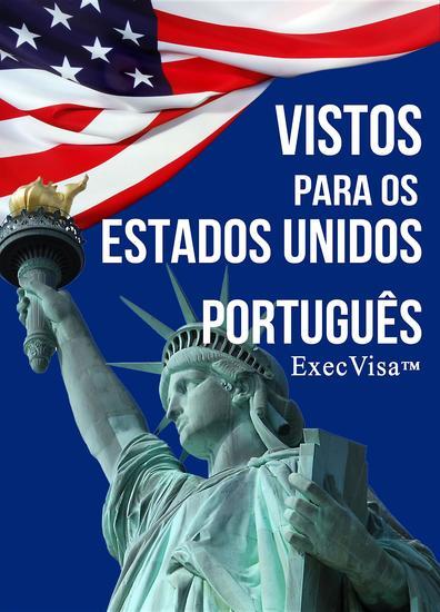 Vistos para os Estados Unidos - ExecVisa - cover