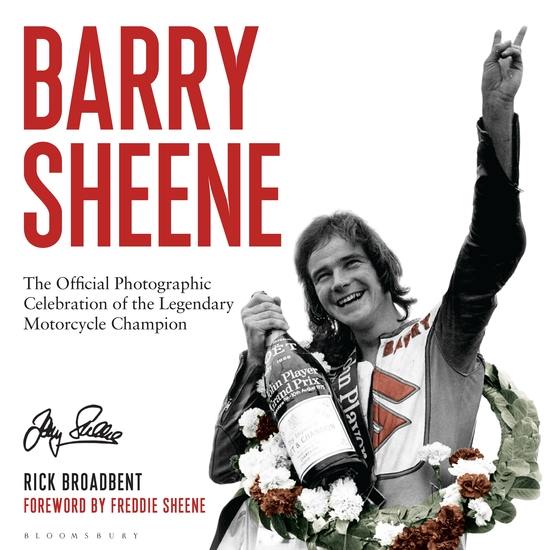 Barry Sheene - The Official Photographic Celebration of the Legendary Motorcycle Champion - cover
