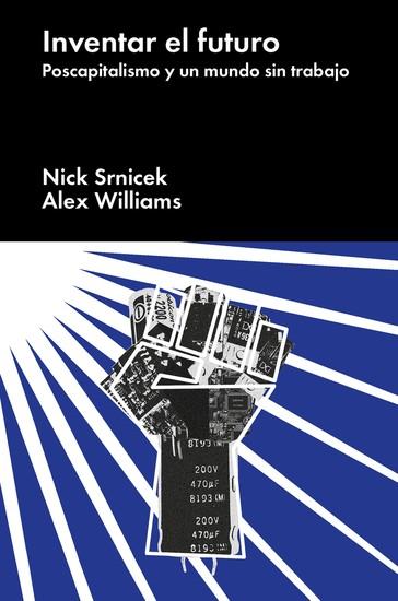 Inventar el futuro - Postcapitalismo y un mundo sin trabajo - cover