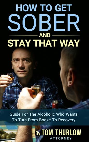 how to get sober and stay sober