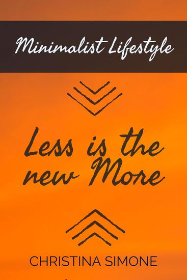 Minimalist Lifestyle Less is the New More - cover