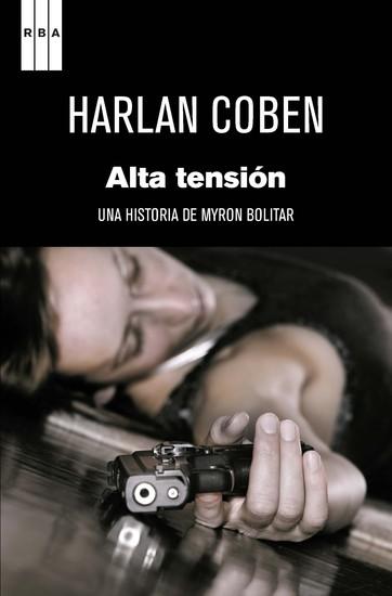 Alta tensión - Una historia de Myron Bolítar - cover