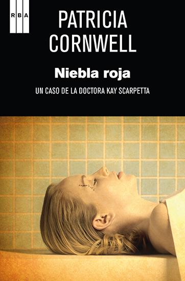 Niebla roja - Un caso de la doctora Kay Scarpetta - cover