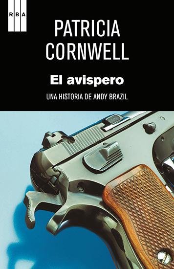 El avispero - Una historia de Andy Brazil - cover
