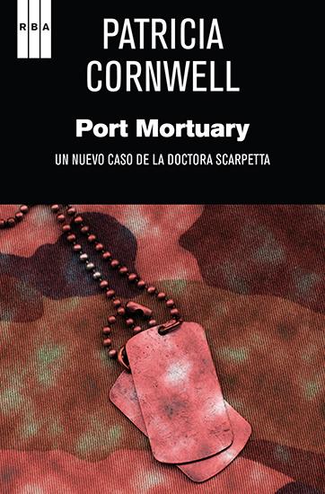 Port mortuary - Un nuevo caso de la doctora Scarpetta - cover