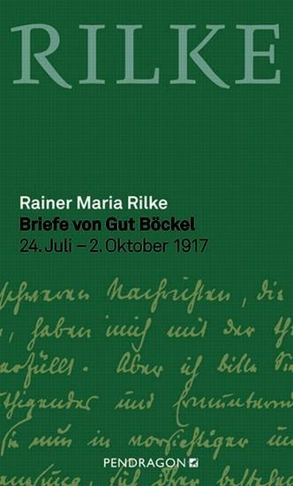 Briefe von Gut Böckel - 24 Juli- 2 Oktober 1917 - cover