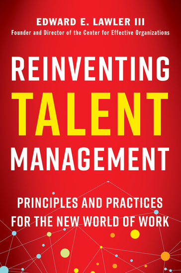 Reinventing Talent Management - Principles and Practices for the New World of Work - cover