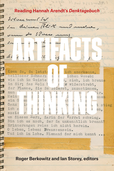 Artifacts of Thinking - Reading Hannah Arendt's Denktagebuch - cover