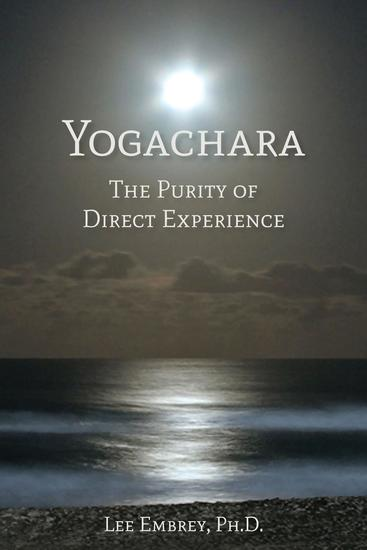 Yogachara - The Purity of Direct Experience - cover