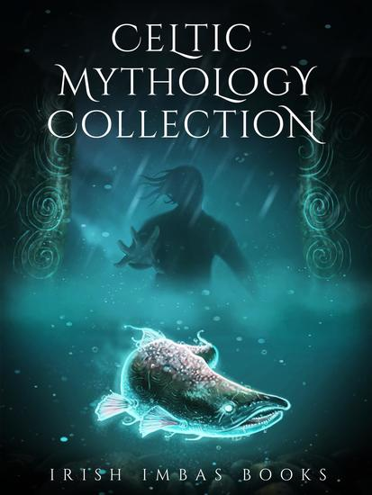 Celtic Mythology Collection - Celtic Mythology Collections #2 - cover