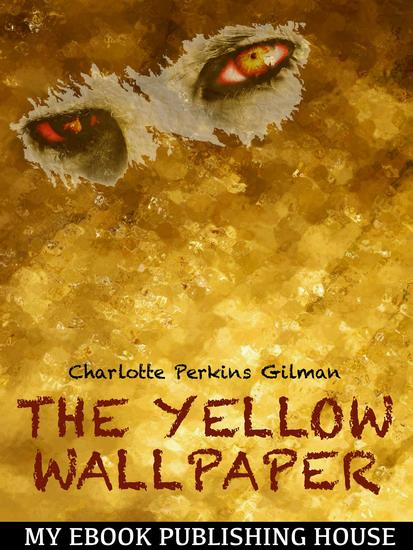 an analysis of the identity of jane in the yellow wallpaper by charlotte perkins gilman The yellow wallpaper character analysis  macabre fantasy-- the yellow raft anchored in jane  for the yellow wallpaper charlotte perkins gilman,.