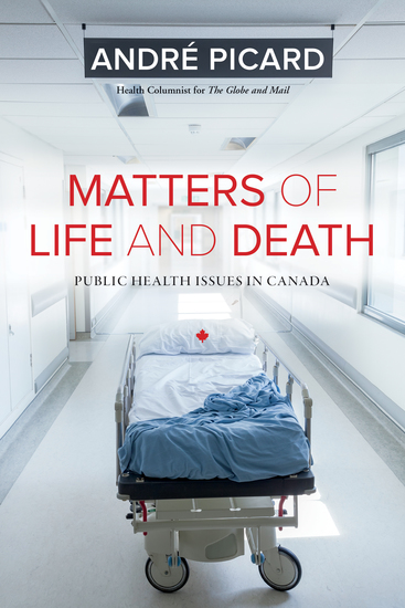 Matters of Life and Death - Public Health Issues in Canada - cover