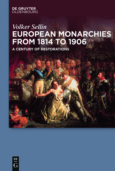 European Monarchies from 1814 to 1906 - A Century of Restorations - cover