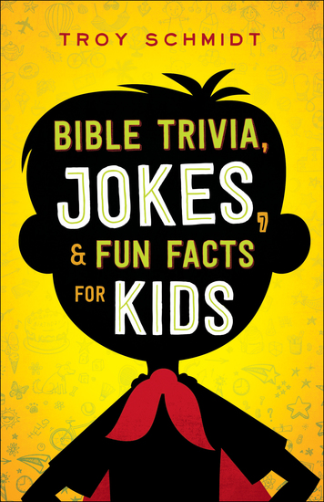 Bible Trivia Jokes and Fun Facts for Kids - cover
