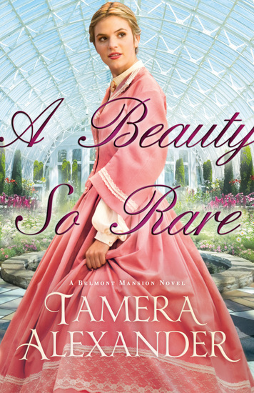 A Beauty So Rare (A Belmont Mansion Novel Book #2) - cover