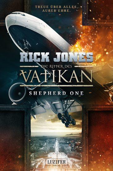 SHEPHERD ONE (Die Ritter des Vatikan 2) - Thriller - cover