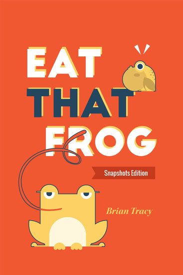 Eat That Frog - Snapshots Edition - cover