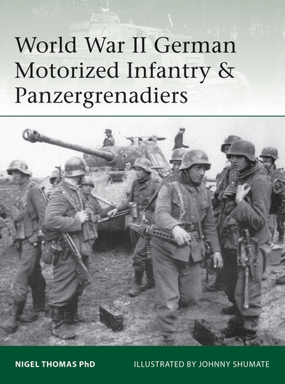 World War II German Motorized Infantry & Panzergrenadiers - cover