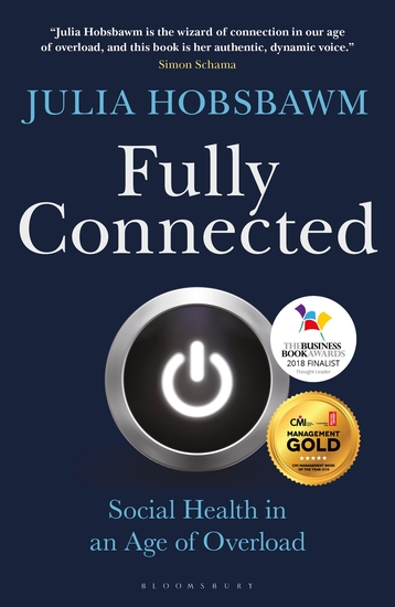 Fully Connected - Surviving and Thriving in an Age of Overload - cover