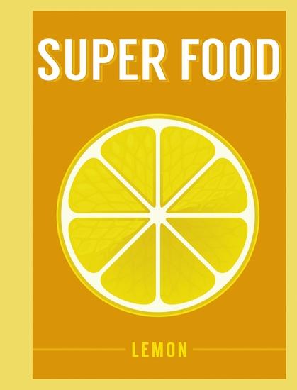 Super Food: Lemon - cover